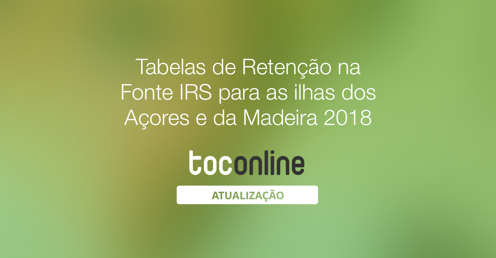 Post tabelas retencao irs ilhas 2018